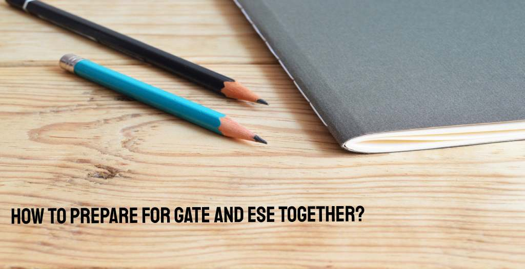 How to Prepare for GATE and ESE